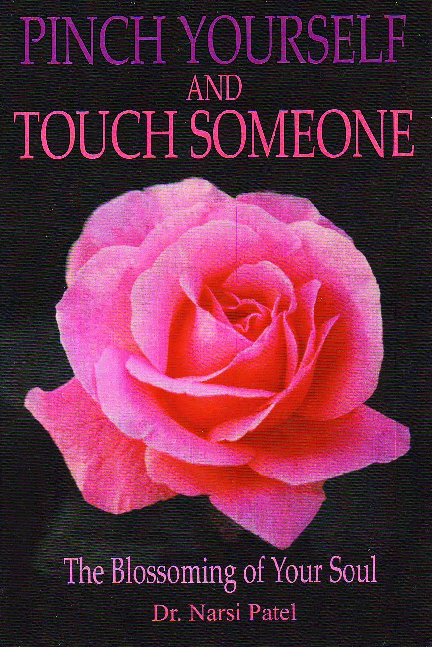Narsi Patel - Pinch Yourself & touch Someone